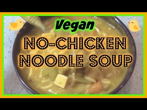 No-Chicken Noodle Soup / Vegan