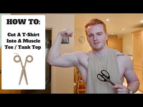 How To Cut A T-Shirt Into A Tank Top/Muscle T-Shirt