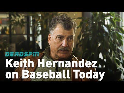 Keith Hernandez on the State of Baseball