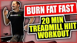 Burn Fat Fast - 20 Minute Treadmill HIIT Workout