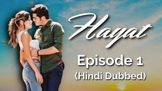 Hayat Episode 1 (Hindi Dubbed) [#Hayat]