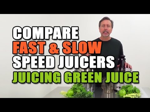 Fast & Slow Speed Juicers Compared Juicing Green Drink