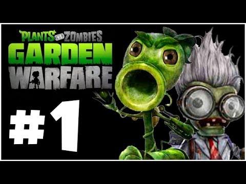 Plants vs. Zombies Garden Warfare Walkthrough PART 1 Let's Play Gameplay Playthrough (Xbox One)