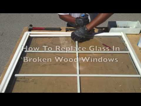 How To Replace Glass in Broken Wood Windows