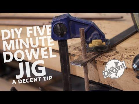 DIY 5 MINUTE DOWEL JIG - a Decent tip