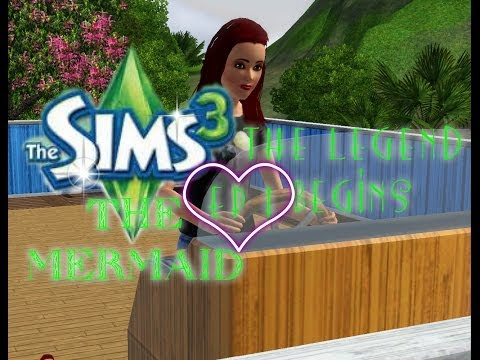 Sims3|The Mermaid|ep 1|The Legend Begins