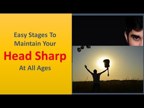 Easy Stages to maintain your head sharp at all ages.|Keep learning.