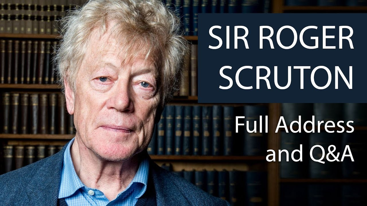 Sir Roger Scruton | Full Address and Q&A | Oxford Union