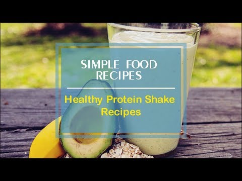Healthy Protein Shake Recipes
