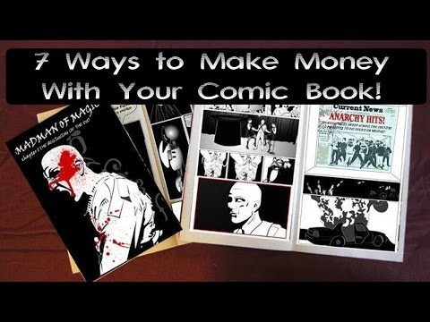7 Ways to Make Money with Your Comic Book