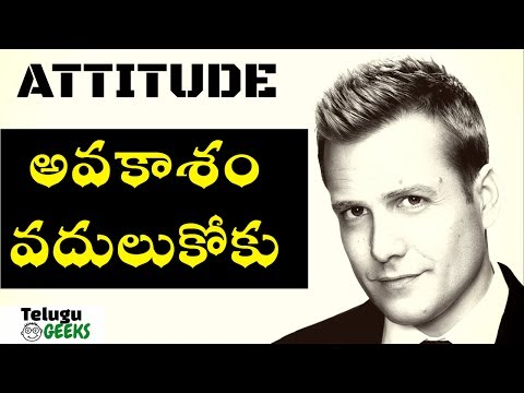 HOW TO CREATE OPPORTUNITIES WITH POSITIVE ATTITUDE AND APPROACH ? || In telugu || Big ideas #17