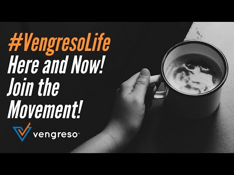 #VengresoLife - Here and Now! Join the Movement with Vengreso!