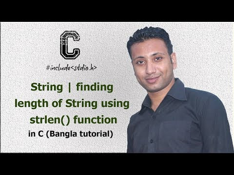 C programming Bangla Tutorial 5.193 : String | finding length of String using strlen() function