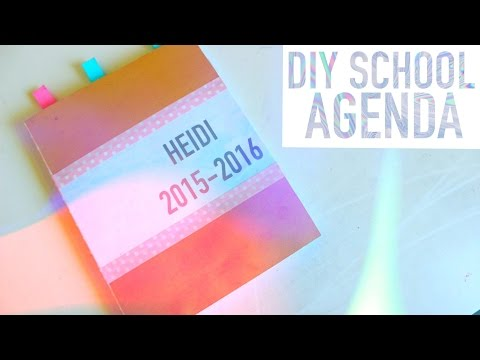 DIY SCHOOL AGENDA/PLANNER 2015 + BACK TO SCHOOL ORGANIZATION!
