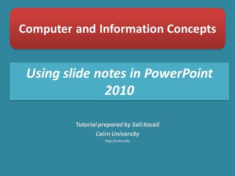 Using slide notes in a presentation in PowerPoint 2010