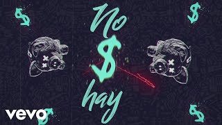 ChocQuibTown - Dinero No Hay (Official Lyric Video) ft. Wisin