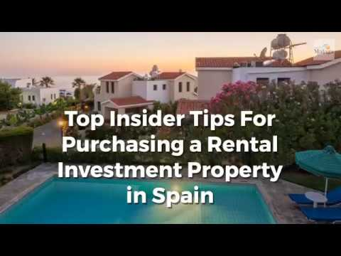 Top Insider Tips For Purchasing a Rental Investment Property in Spain