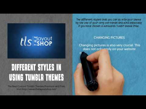 Different Styles in Using Tumblr Themes 2
