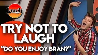 Try Not to Laugh | Do You Enjoy Bran? | Laugh Factory Stand Up Comedy