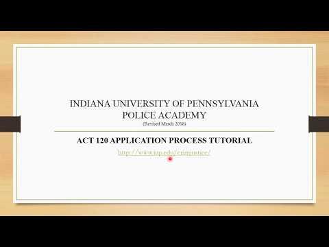 IUP Police Academy Application Procedural Tutorial