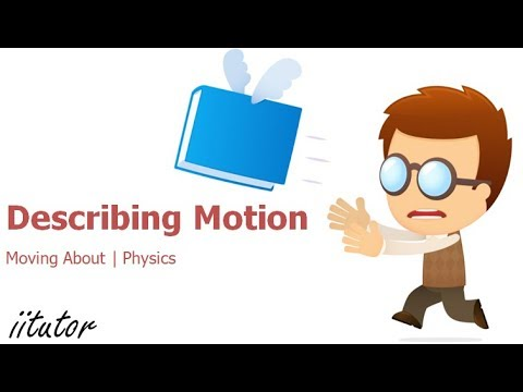 √ Describing Motion - Moving about - Measurements - Preliminary Physics - Physics Tutor