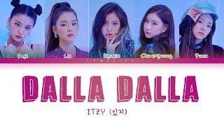 Download ITZY - DALLA DALLA (있지 - 달라달라) [Color Coded Lyrics/Han/Rom/Eng/가사] Video