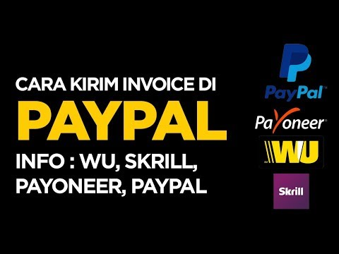 Pembayaran Online untuk Freelancer : Paypal, Payoneer, Skrill, Western Union