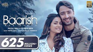 Baarish Ban Jaana (Official Video) Payal Dev, Stebin Ben | Hina Khan, Shaheer Sheikh | Kunaal Vermaa