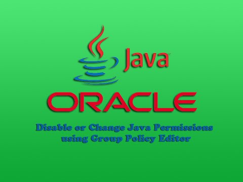 Disable or Change Java Permissions using Group Policy Editor