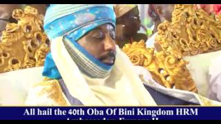 THE  CORONATION OF THE 40TH OBA OF BENIN HRM AMB EWUARE 11