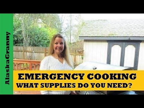 Emergency Cooking Supplies- What You Need to Cook Outside