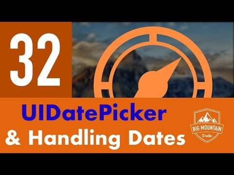 Date Functions and UIDatePicker - Part 32 - Itinerary App (iOS, Xcode 10, Swift 4)