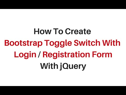 bootstrap toggle switch text change with jquery 3.3.1 login registration form