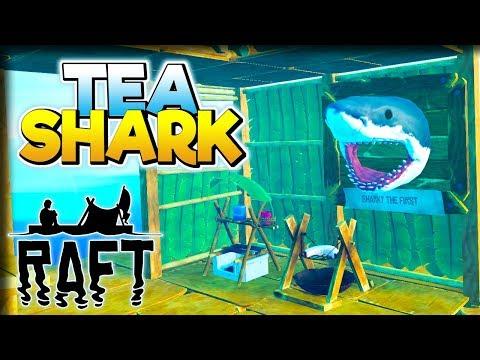Tea Shark! – Raft Gameplay – Let's Play Part 1