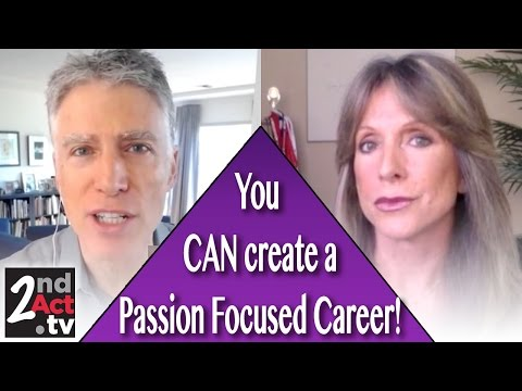 How to Create a Passion Focused Career over 50! Baby Boomers Working After 50