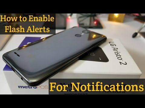 LG Aristo 2 how to enable Flash Alerts for notifications