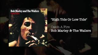 high tide or low tide bonus track  bob marley  the wailers  catch a fire 1973
