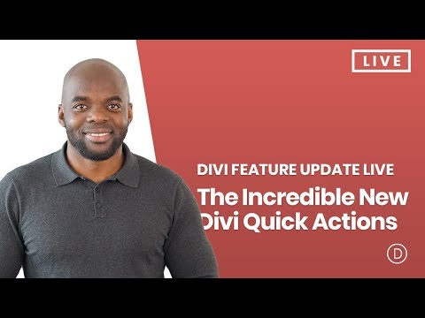 Divi Feature Update LIVE - The Incredible New Divi Quick Actions