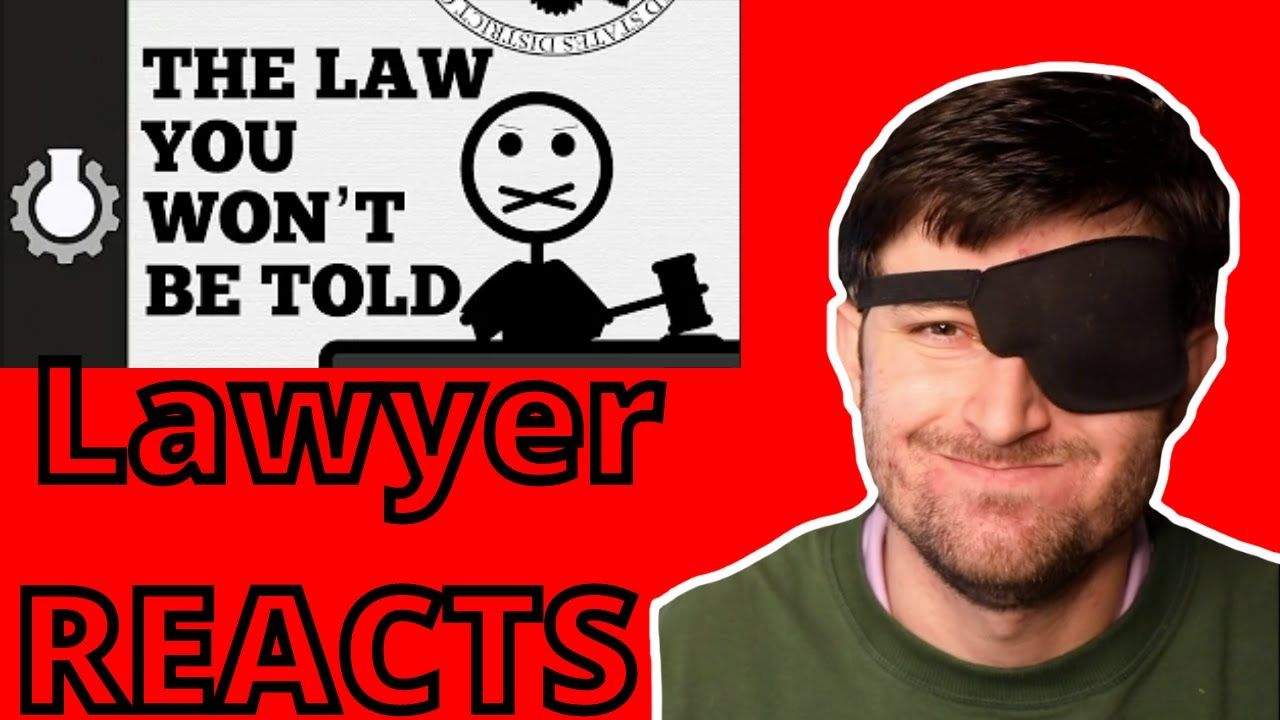 """Lawyer Reacting to """"The Law You Won't Be Told."""""""