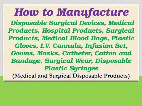 How to Manufacture Disposable Surgical Devices,Hospital Products,Disposable Plastic Syringes