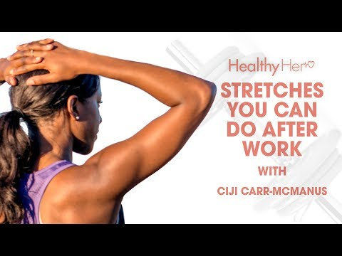 3 Stretches To Do After Work | Healthy Her