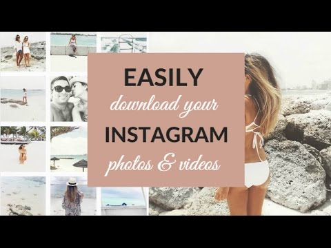 How to Easily Save Instagram Pictures and Videos to Computer