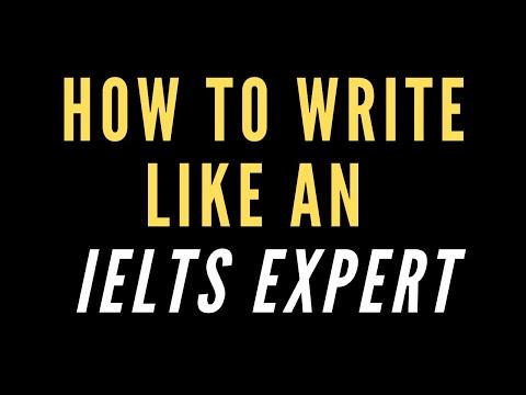 How to Write Like an IELTS Expert