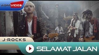 J-Rocks - Selamat Jalan | OFFICIAL MUSIC VIDEO