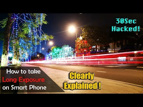 How to take long exposure on Smartphone clearly explained