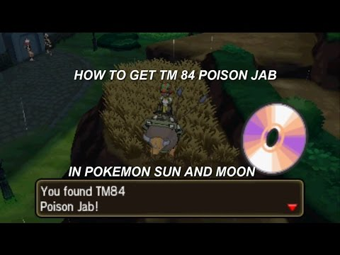 How to get TM 84 Poison Jab in Pokemon Sun and Moon!