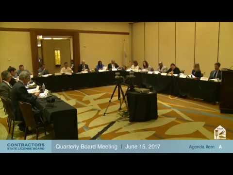 CSLB Quarterly Board Meeting June 15, 2017 (Day1)