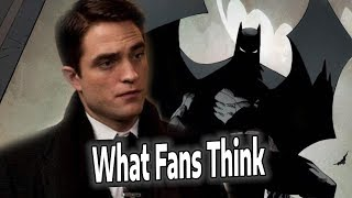 ROBERT PATTINSON IS THE NEW BATMAN: Fan Reaction Explained!!