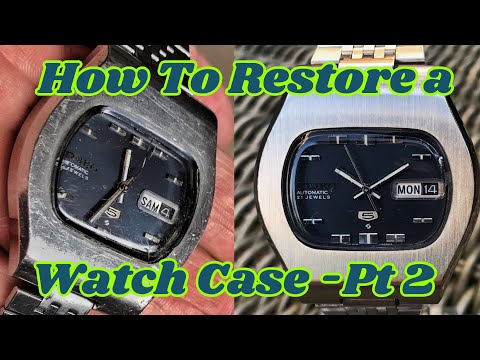 Watch Case Restoration Part 2