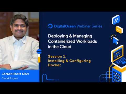 Getting Started with Containers - Webinar by Cloud expert Janakiram MSV